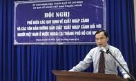 Phổ biến quy định về xuất nhập cảnh cho người Việt Nam ở nước ngoài