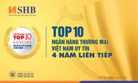 Bốn năm liền SHB vào top 10 ngân hàng Việt Nam uy tín nhất