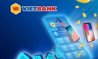 Vietbank khuyến mãi lớn nhân dịp ra mắt Mobile Banking Vietbank Digital