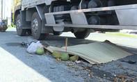 Bị xe tải cán qua, người đàn ông tử vong thương tâm