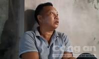 Vợ con đau đớn khi hàng xóm báo tin chồng bị sát hại