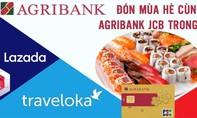 Đón mùa hè cùng thẻ Agribank JCB