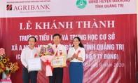 Agribank bàn giao các ngôi trường xã A Ngo, tỉnh Quảng Trị