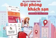 Đặt phòng khách sạn trên Agribank E-Mobile Banking nhận ưu đãi 10%