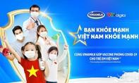 """Vinamilk khởi động chiến dịch """"Bạn khỏe mạnh, Việt Nam khỏe mạnh"""""""