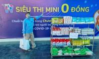 Siêu thị mini 0 đồng phục vụ người dân bị ảnh hưởng bởi dịch ở Sài Gòn