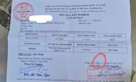 Đồng Nai: Cần làm rõ vụ giấy báo kết quả xét nghiệm Covid-19 có trước ngày ký