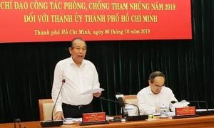 Phó Thủ tướng làm việc với TPHCM về phòng, chống tham nhũng