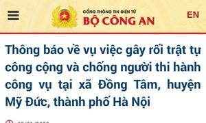 Bộ Công an thông tin về việc chống người thi hành công vụ ở Đồng Tâm