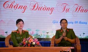 Những chia sẻ chuyện nghề của các nữ chỉ huy Công an