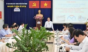 TPHCM: Đẩy nhanh tiến độ dự án metro Bến Thành - Tham Lương