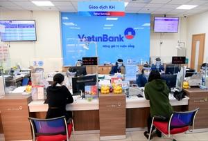 VietinBank giảm tiếp 2% lãi suất cho vay, đưa ra gói 60.000 tỷ đồng hỗ trợ khách hàng