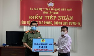 Công an tỉnh Tây Ninh ủng hộ 300 triệu đồng phòng chống dịch