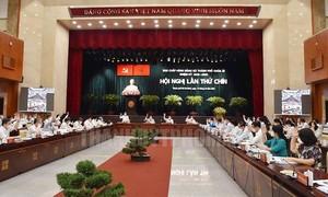 Hội nghị Thành ủy TPHCM: Thảo luận 4 nội dung trọng tâm