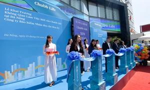 Chubb Life Việt Nam giới thiệu không gian làm việc mới tại Đà Nẵng