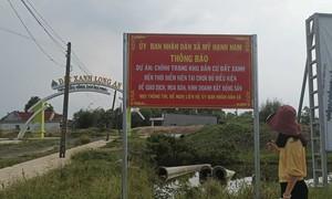 Dự án chỉnh trang KDC Đất xanh (Long An): Không biết trụ sở công ty ở đâu?