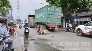 Liên tiếp xảy ra tai nạn liên quan đến container, 2 người chết