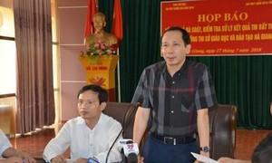Gian lận thi cử ở Hà Giang: Cảnh cáo Phó chủ tịch tỉnh