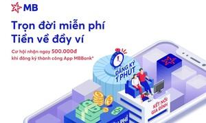 MB ra mắt App MBBank phiên bản mới, ưu đãi lên đến 2 tỷ đồng
