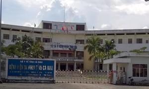 Nhiều vi phạm về mua sắm vật tư y tế tại BV đa khoa tỉnh Cà Mau