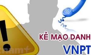 Mạo danh tổng đài VNPT dọa khóa thuê bao để làm gì?