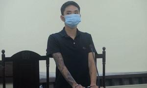 Lãnh 12 tháng tù vì phê ma tuý còn tấn công cán bộ chốt kiểm dịch