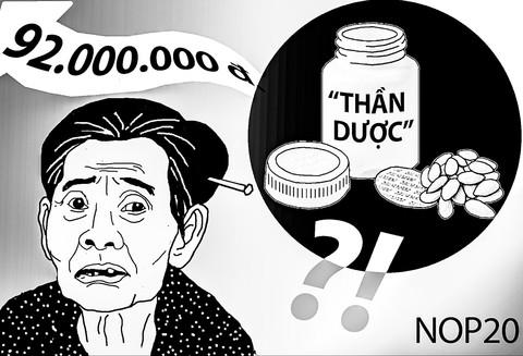 """Sập bẫy """"thần dược chữa bách bệnh"""" giá gần 100 triệu đồng"""
